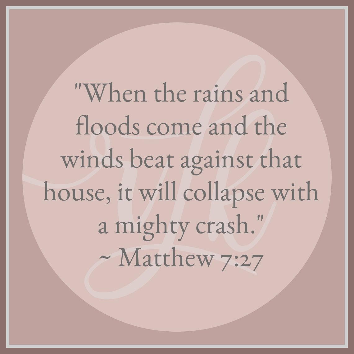 Matthew 7:27